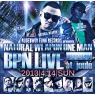 NATURAL WEAPON/ ONE MAN BPN LIVE(2CD)