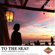 DJ JUN / TO THE SEA!! vol.8(CD)