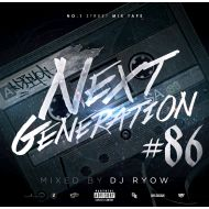 DJ RYOW / NEXT GENERATION 86