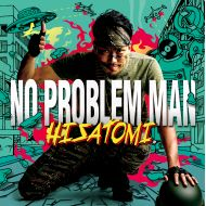 HISATOMI / NO PROBLEM MAN(VAA/ROCKERS ISLAND)