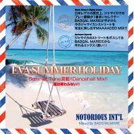 NOTORIOUS INT'L / EVA SUMMER HOLIDAY(K.B.B RECORDS)