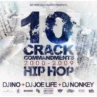 DJ NONKEY,DJ JOE LIFE,DJ INO /  10 CRACK COMMANDEMENTS