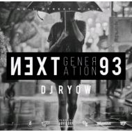 DJ RYOW / NEXT GENERATION 93