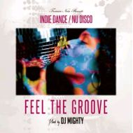 DJ MIGHTY/   Feel The Groove