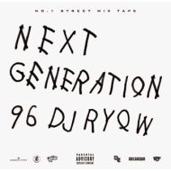 DJ RYOW / NEXT GENERATION 96