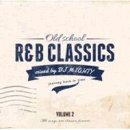 DJ Mighty / Old School R&B Classics Vol.2