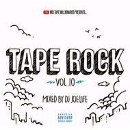 DJ JOE LIFE / TAPE ROCK 10