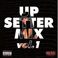 SWAG BEATZ / UP SETTER MIX vol.1(K.B.B RECORDS)