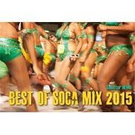 Selector HEMO/  BEST OF SOCA MIX 2015