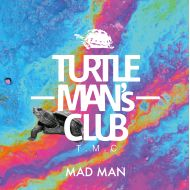 TURTLE MANS CLUB / MAD MAN(K.B.B RECORDS)