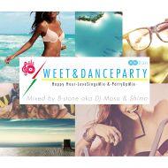 B-STONE aka DJ Masa & Shimo/ SWEET & DANCE PARTY -2CD-