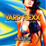 GLADIATOR / YARD FLEXX VOL.12