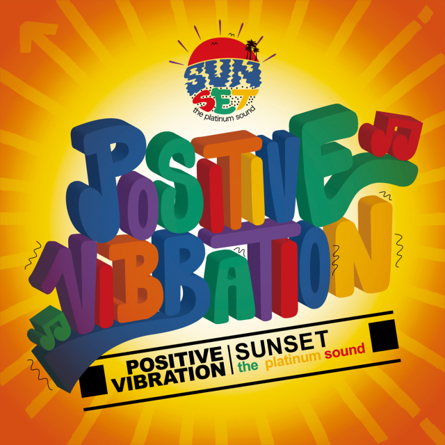 SUNSET the platinum sound / POSITIVE VIBRATION