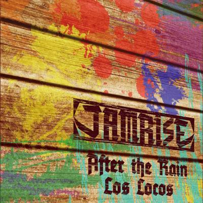 JAMRISE / AFTER THE TRAIN c/w LOS LOCOS