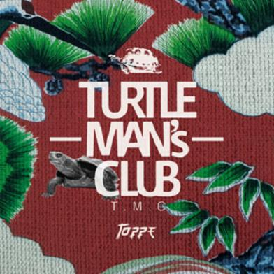 TURTLE MAN'S CLUB / TOPPE -JAPANESE FOUNDATION MIX-