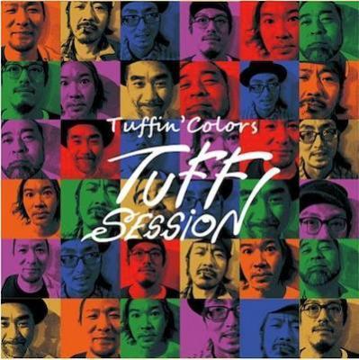 TUFF SESSION / TUFFIN' COLORS