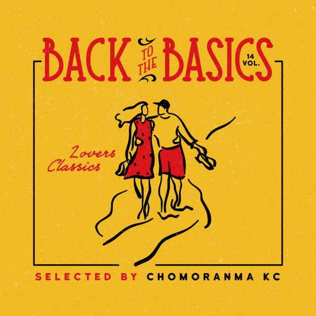 4月15日発売 CHOMORANMA SOUND / BACK TO THE BASICS VOL.14 -Lovers Classics Mix-