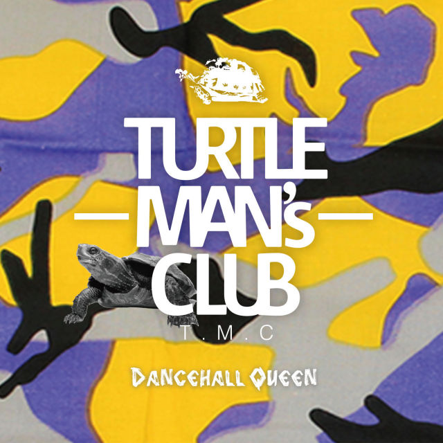 TURTLE MAN'S CLUB / DANCEHALL QUEEN