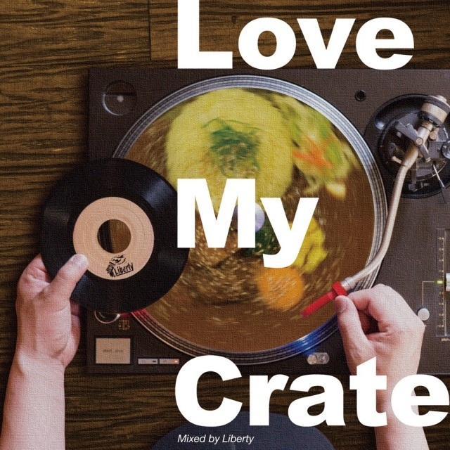 6月10日発売 LIBERTY / LOVE MY CRATE