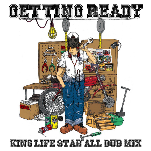 KING LIFE STAR / KING LIFE STAR ALL DUB MIX 2017 -GETTING READY-