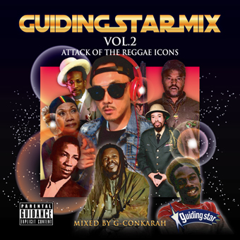 G-Conkarah fr.GUIDING STAR / GUIDING STAR MIX VOL.2 -ATTACK OF THE REGGAE ICONS-