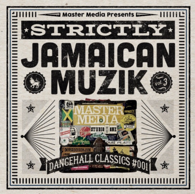 MASTER MEDIA / STRICTLY JAMAICAN MUZIK Vol.3 -Dancehall Classics #001-