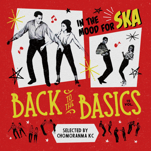 CHOMORANMA SOUND / BACK TO THE BASICS VOL.15 -In The Mood For SKA-