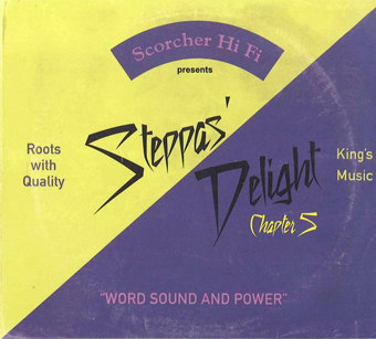 SCORCHER HI-FI / Steppas Delight Chapter 5