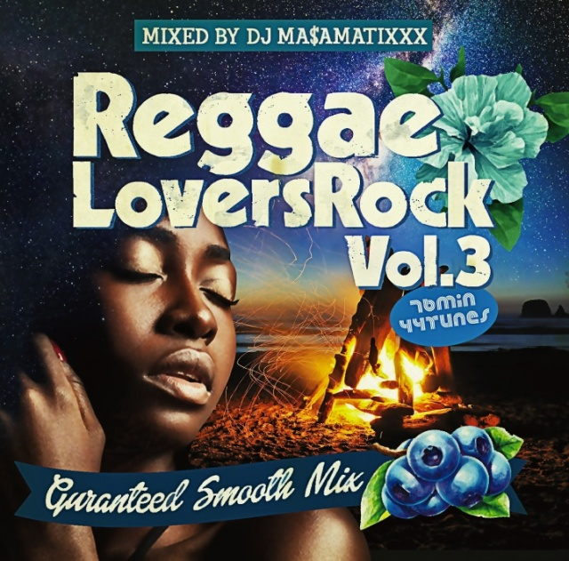 DJ MASAMATIXXX / REGGAE LOVERS ROCK vol.3
