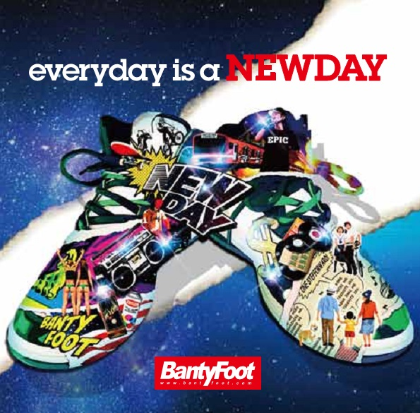 BANTY FOOT / everyday is a NEW DAY