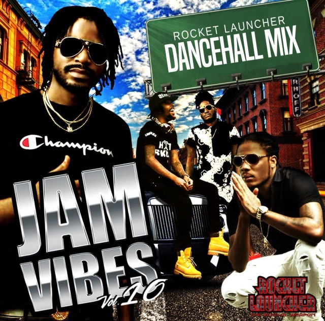 ROCKET LAUNCHER / JAM VIBES vol.10