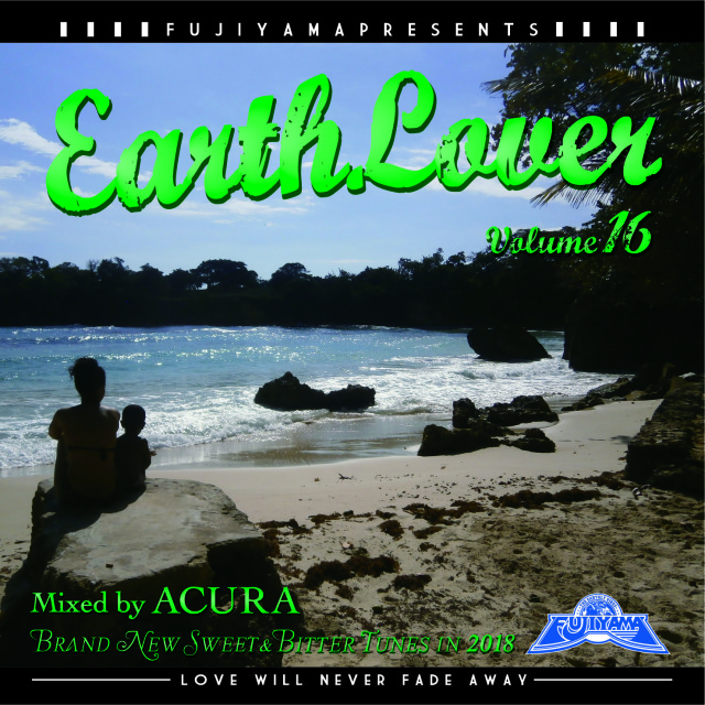 8月1日発売 ACURA from FUJIYAMA SOUND / EARTH LOVER vol.16