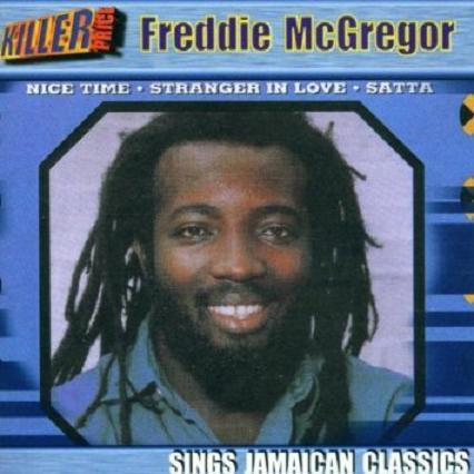 FREDDIE McGREGOR / SINGS JAMAICAN CLASSICS