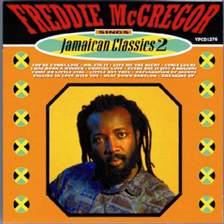 FREDDIE McGREGOR / SINGS JAMAICAN CLASSICS VOL.2