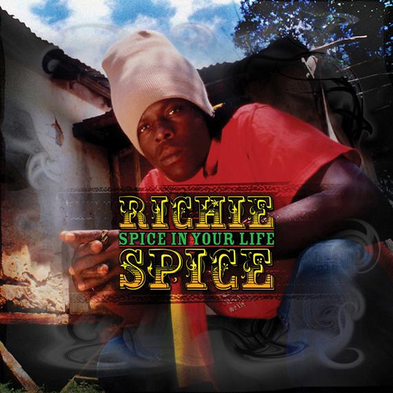 RICHIE SPICE / SPICE IN YOUR LIFE