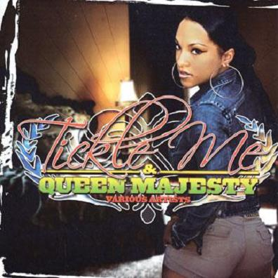 V.A. / TICKLE ME & QUEEN MAJESTY