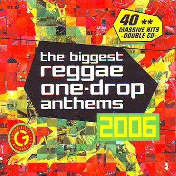 V.A. / THE BIGGEST REGGAE ONE-DROP ANTHEMS 2006 (2CD)
