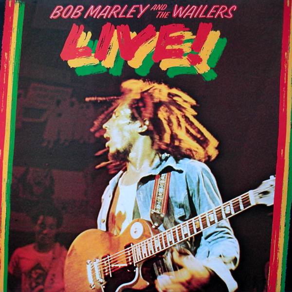 BOB MARLEY & THE WAILERS / LIVE ! -REMASTER-