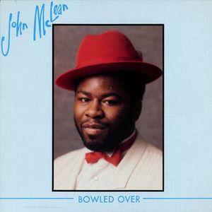 JOHN MCLEAN / BOWLED OVER