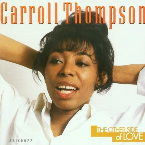 CARROLL THOMPSON / THE OTHER SIDE OF LOVE