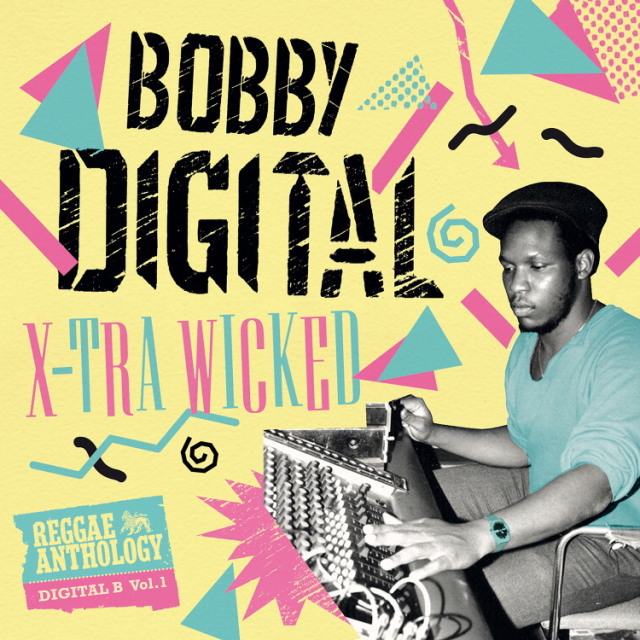 V.A.(BOBBY DIGITAL) / REGGAE ANTHOLOGY DIGITAL-B vol.1- X-TRA WICKED - (2CD+DVD)
