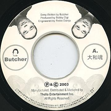 BUTCHER / 大和魂 c/w WAYNE WONDER / MAKES ME WONDER