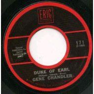 GENE CHANDLER / DUKE OF EARL / ERIC