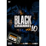Mixed by DJ RYOW,Video Directed by DJ BIGG-S / BLACK CHANNEL vol.10(DVD)