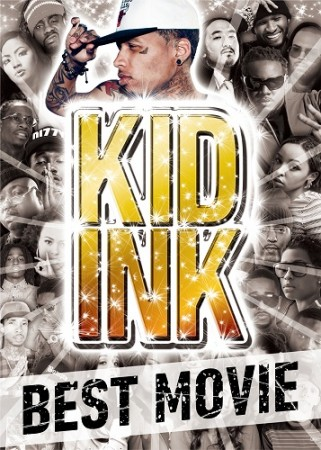 V.A / Kid Ink BEST MOVIE