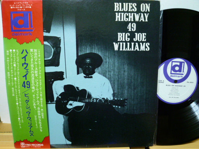 BIG JOE WILLIAMS ビッグ・ジョウ・ウィリアムズ / ハイウェイ 49
