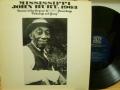 MISSISSIPPI JOHN HURT ミシシッピー・ジョン・ハート / Folksongs and Blues