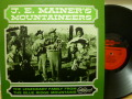 J. E. MAINER'S MOUNTAINEERS / The Legendary Family From The Blue Ridge Mountains