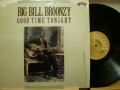 BIG BILL BROONZY ビッグ・ビル・ブルーンジー / Good Time Tonight
