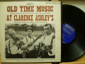 TOM CLARENCE ASHLEY クラレンス・アシュレイ / Old Time Music At Clarence Ashley's Volume 2